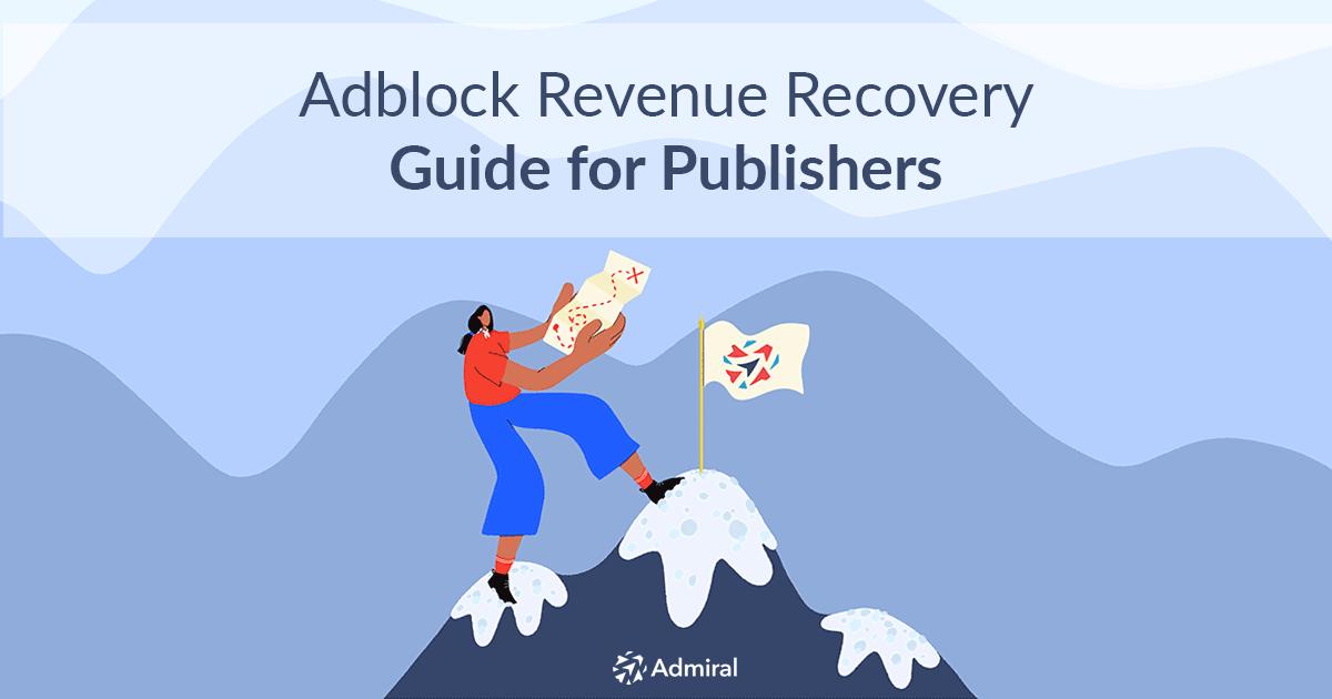 Admiral Adblock_Revenue_Recovery_Guide